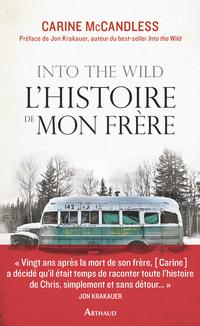 Into the wild : l'histoire de mon frère | Carine McCandless