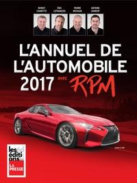 Annuel de l'automobile 2017 avec RPM | Benoît Charrette, Éric LeFrançois