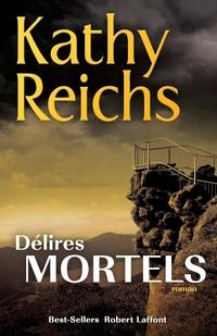 Délires mortels | Kathy Reichs
