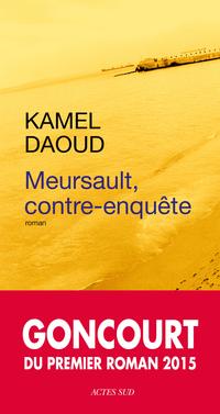 Meursault, contre-enquête | Kamel Daoud