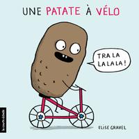 Une patate à vélo | Élise Gravel
