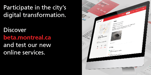 Discover beta.montreal.ca and test our new online services