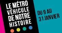Exposition gratuite à l'hôtel de ville : le métro, véhicule de notre histoire