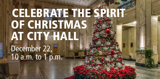 Celebrate the spirit of Christmas at the City Hall - December 22, 10 am