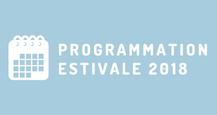 Programmation estivale 2018