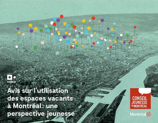 Avis sur l'utilisation des espaces vacants à Montréal: une perspective jeunesse