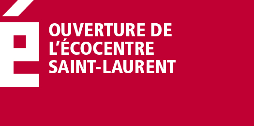 Ouverture de l'�cocentre Saint-Laurent