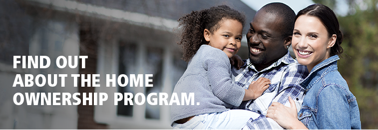 Find out about the home ownership program.