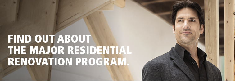 Find out about the major residential renovation program.