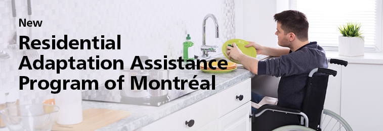 New Residential Adaptation Assistance Program of Montréal