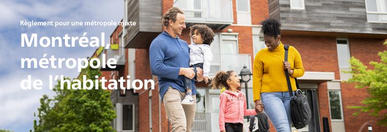 Règlement pour une métropole mixte - Montréal, métropole durable de l'habitation