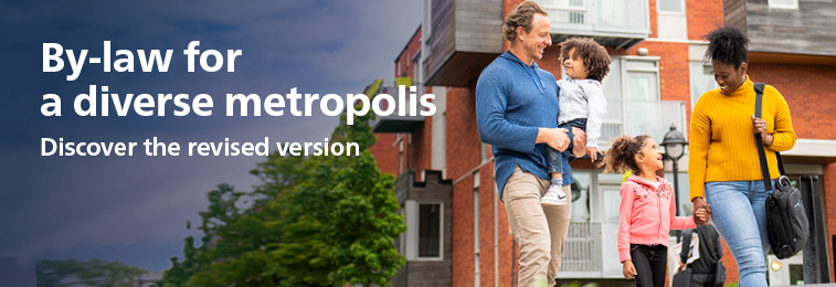 By-law for a diverse metropolis - Discover the new version of the by-law