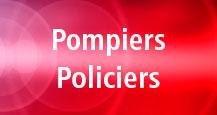 Pompiers - Policiers