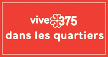 Vivre 375 dans les quartiers