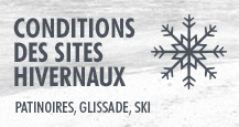 Conditions des sites hivernaux