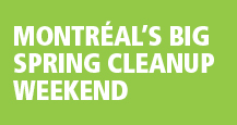 Montréal's big spring cleanup weekend
