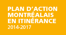 Plan d'action Montr�alais en itin�rance 2014-2017