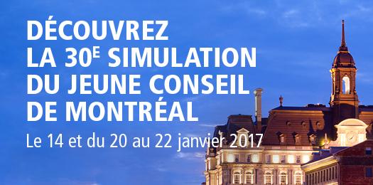 Découvrez la 30e simulation du Jeune Conseil de Montréal - Le 14 et du 20 au 22 janvier 2017