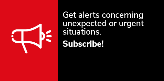 Get alerts concerning unexpected or urgent situations. Subscribe!