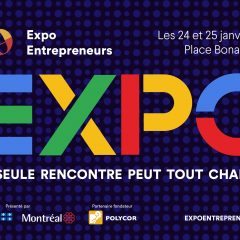 Expo Entrepreneurs: Bringing together and celebrating all of Québec's entrepreneurial ecosystem