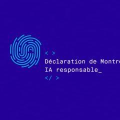 Lancement de la déclaration de Montréal pour un développement responsable de l'intelligence artificielle