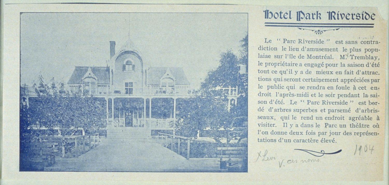 Ancienne résidence de Luce Cuvillier devenue l'Hôtel Riverside avec un court paragraphe sur le parc