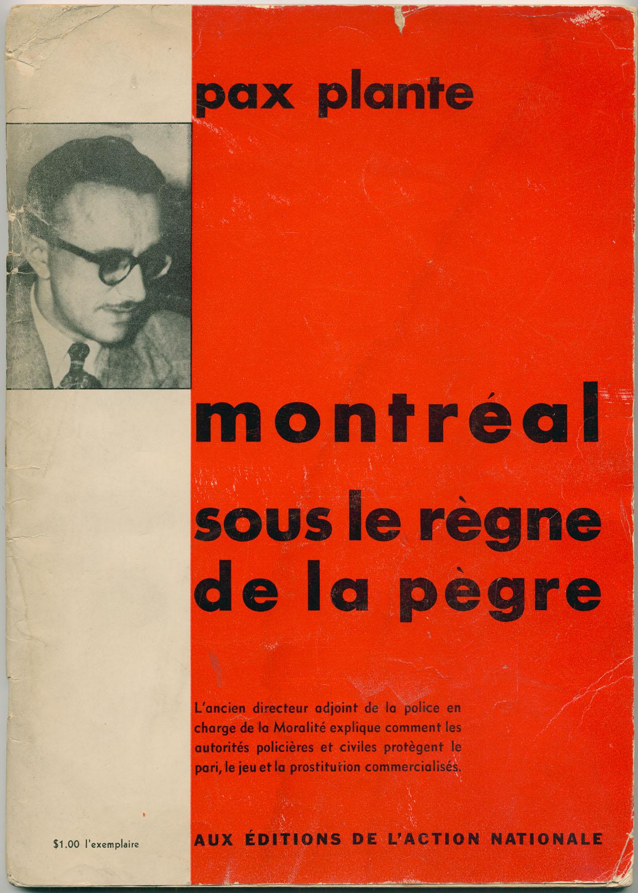 Couverture en rouge et blanc avec la photographie de Pacifique Plante en haut à gauche. Le titre est en gras et mis en évidence.