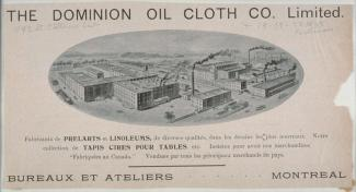 Publicité de la compagnie Dominion Oil Cloth montrant une illustration des usines.