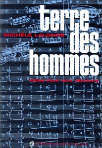 Recueil du poème pour deux récitants Terre des Hommes de Michèle Lalonde
