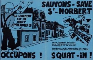 Affiche bleue sur laquelle on peut lire : « Sauvons St-Norbert. Le logement est un droit, prenons-le. » On voit des logements en arrière-plan.