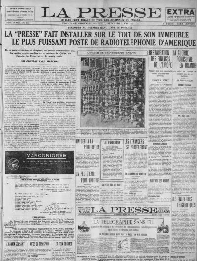 La une de La Presse du 3 mai 1922 intitulée « La Presse fait installer sur le toit de son immeuble le plus puissant poste de radiotéléphonie d'Amérique ».