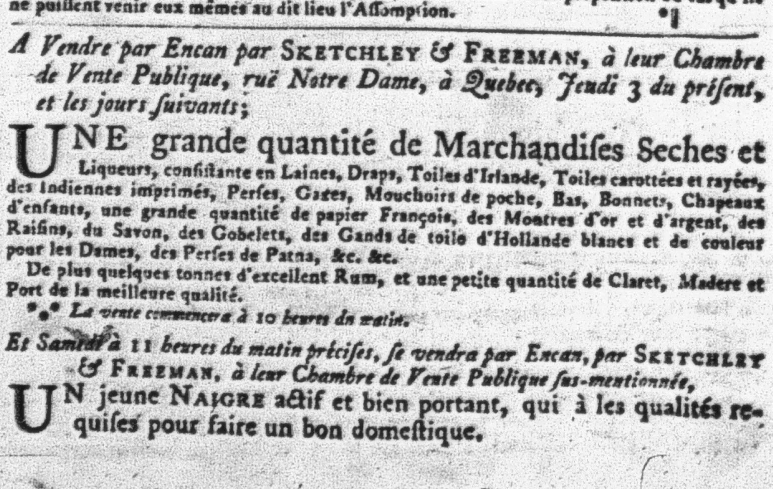 Dans La Gazette de Québec du 3 octobre 1782, on annonce la vente d'une personne noire.