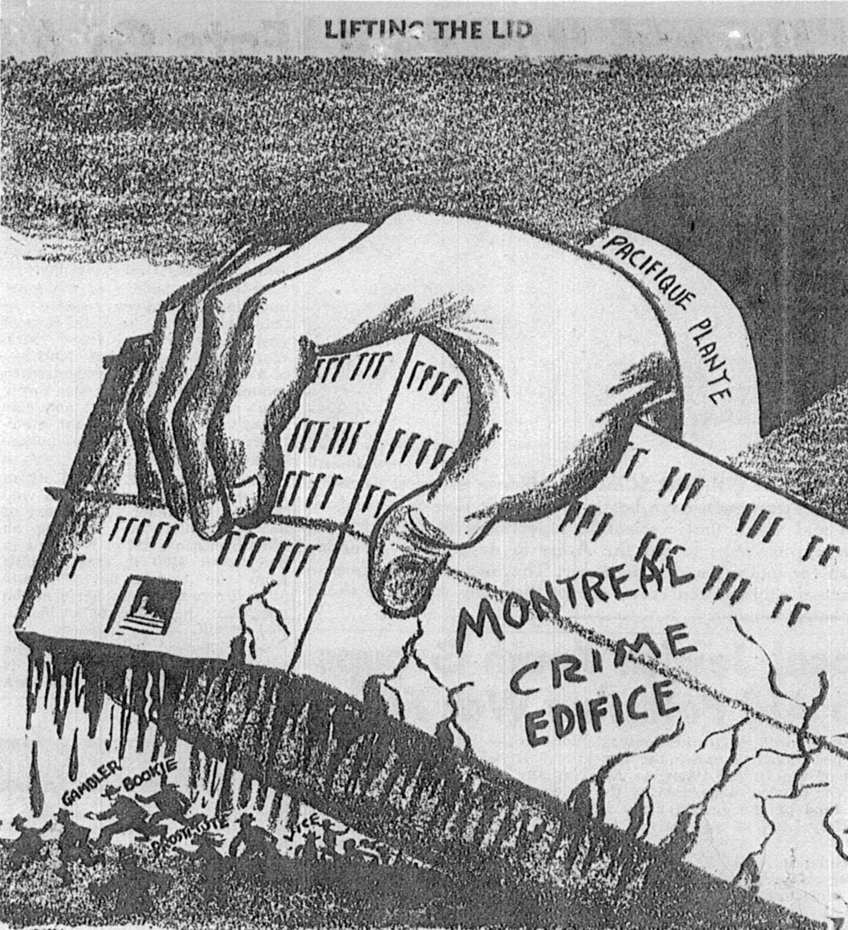 Caricature montrant une main énorme, identifiée comme celle de Pacifique Plante, qui soulève l'édifice du crime, sous lequel se trouvent plusieurs petits personnages qui fuient.