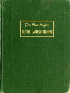 Couverture du livre en vert et or, avec inscription «Frère Marie-Victorin. FLORE LAURENTIENNE»