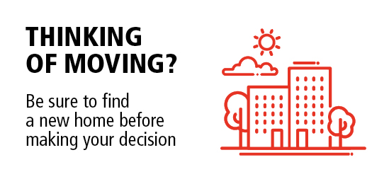 Thinking of moving? Be sure to find a new home before making your decision
